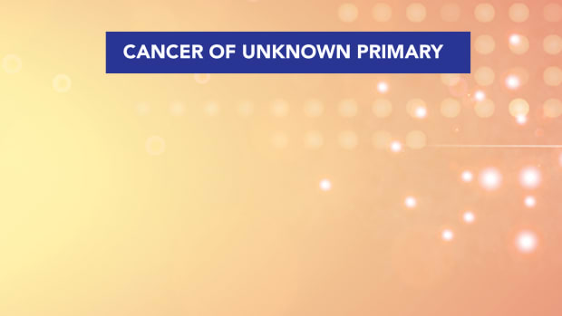 Cancer of Unknown Primary CUP