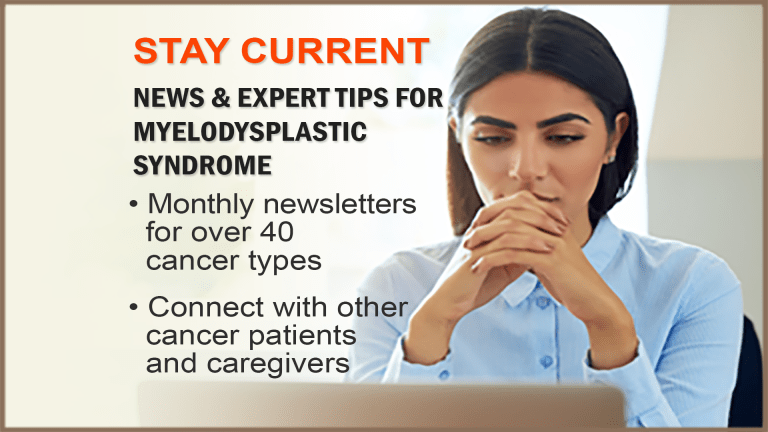 The CancerConnect Myelodysplastic Syndrome Newsletter