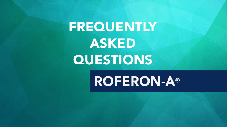 Frequently Asked Questions About Roferon-A® (interferon alpha)