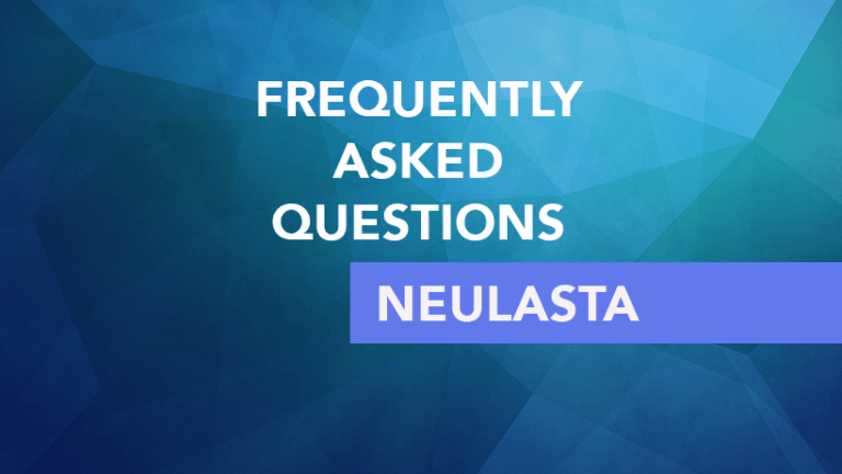 Frequently Asked Questions About Neulasta® (Pegfilgrastim)