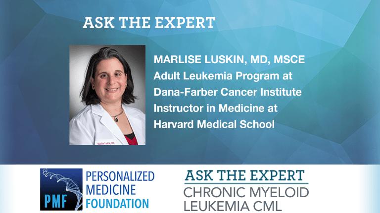 Ask the Expert: Chronic Myeloid Leukemia