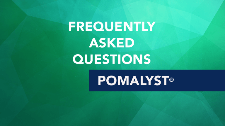 Frequently Asked Questions About Pomalyst® (Pomalidomide)