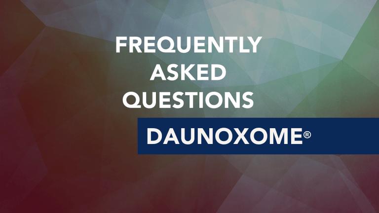 Frequently Asked Questions About DaunoXome® (liposomal daunorubicin)