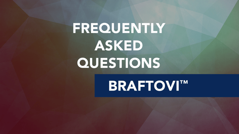 Frequently Asked Questions About Braftovi™ (Encorafenib)