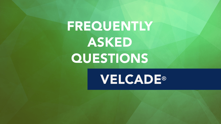 Frequently Asked Questions About Velcade® (bortezomib)