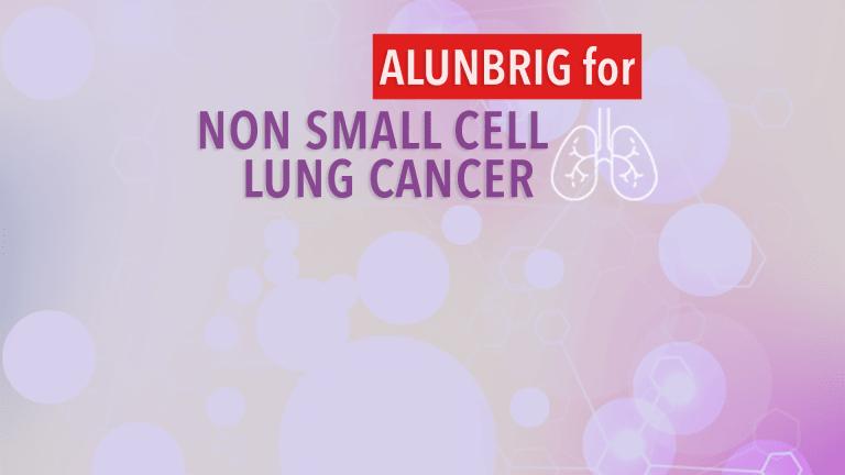 Alunbrig for ALK Positive Non Small Cell Lung Cancer