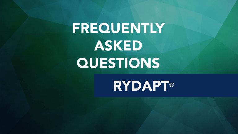 Frequently Asked Questions About Rydapt® (midostaurin)