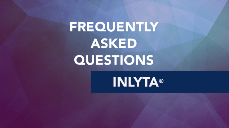 Frequently Asked Questions about Inlyta® (axitinib)