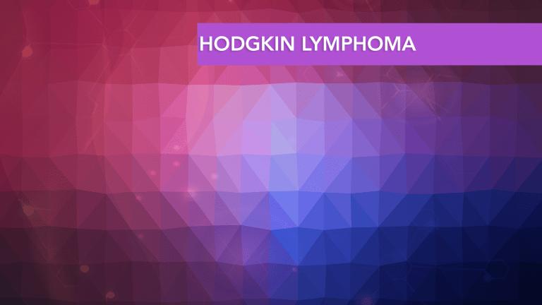 Treatment & Management of Hodgkin Lymphoma