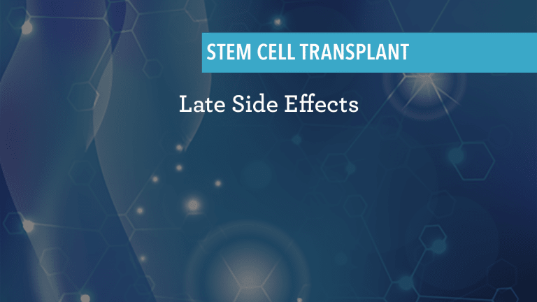 What Are The Long-Term Side Effects of Autologous Stem Cell Transplant?