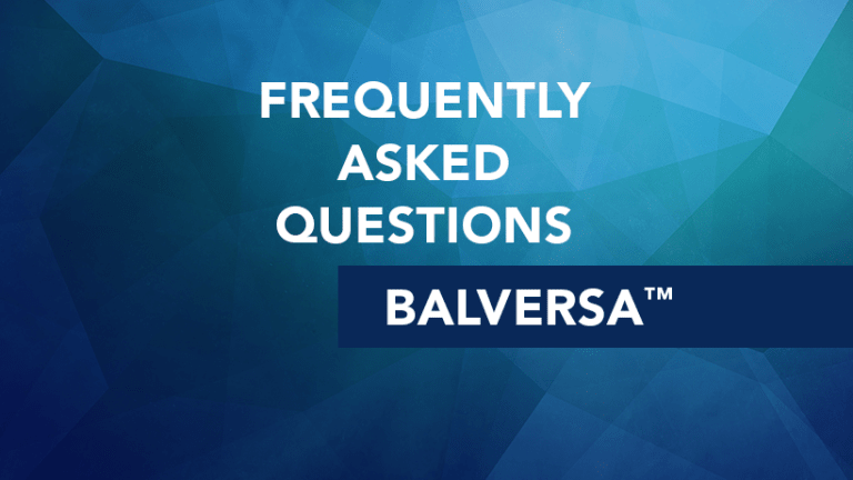 Frequently Asked Questions about Balversa (erdafitinib)