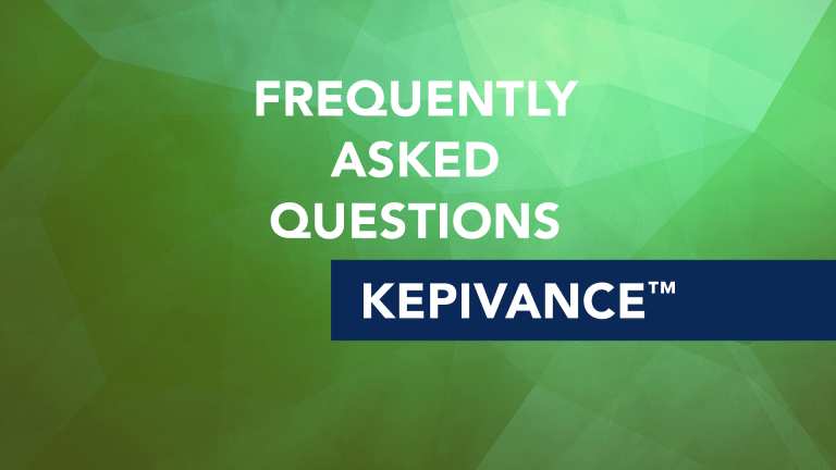 Frequently Asked Questions About Kepivance™ (Palifermin)