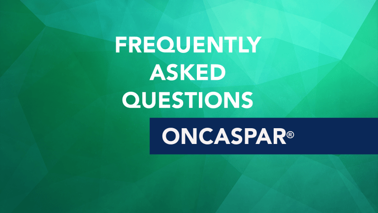 Frequently Asked Questions About Oncaspar® (Pegaspargase)