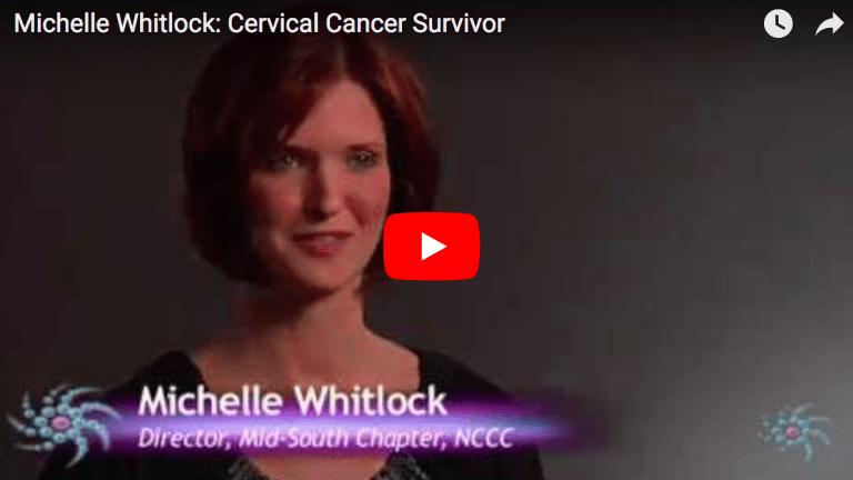 Michelle Whitlock: Cervical Cancer Survivor