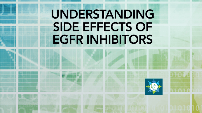 Managing Side Effects From EGFR Inhibitors