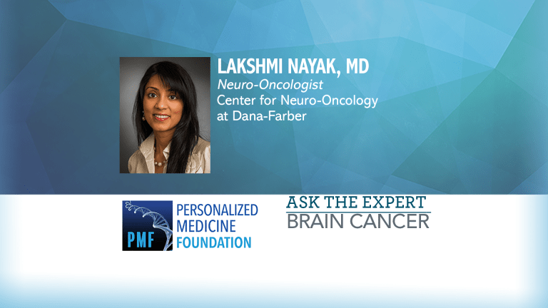 Ask The Expert About Brain Tumors - Dr. Lakshmi Nayak of Dana Farber Cancer Inst
