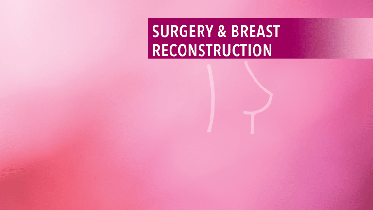 Understanding Surgery for Breast Cancer