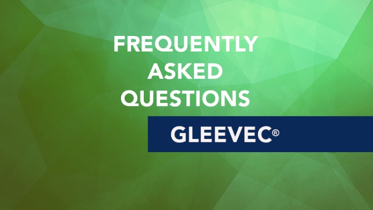 Frequently Asked Questions About Gleevec® (Imatinib mesylate)