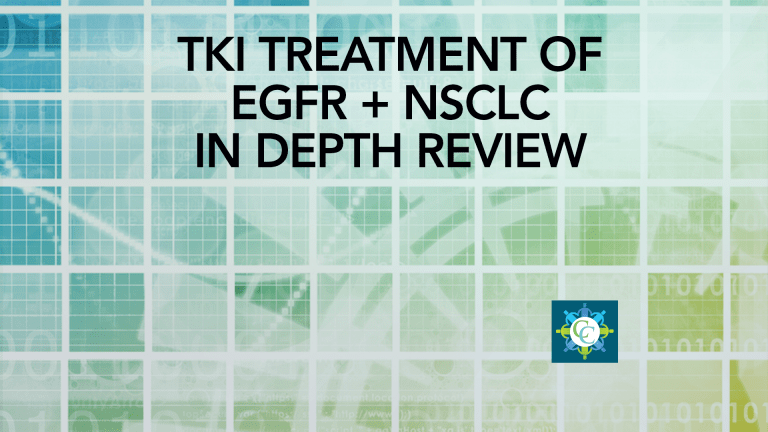 In Depth Overview of Tyrosine Kinase Inhibitor Treatment of EGFR + Lung Cancer