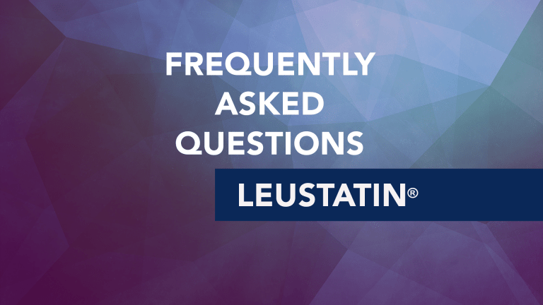 Frequently Asked Questions About Leustatin® (Cladribine)