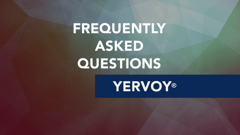 Frequently Asked Questions About Yervoy® (ipilimumab)