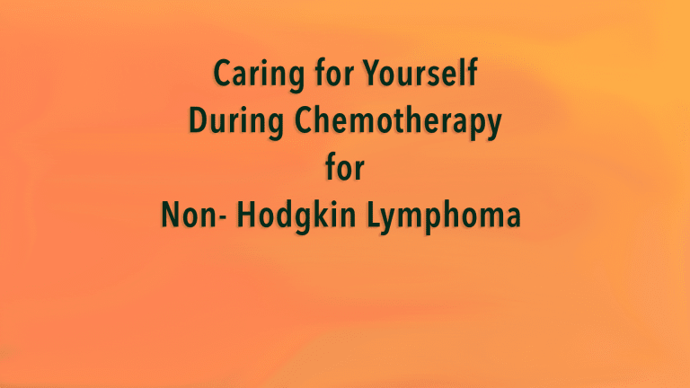 Caring for Yourself During Chemotherapy for Non- Hodgkin's Lymphoma