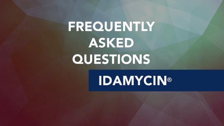 Frequently Asked Questions About Idamycin (idarubicin)