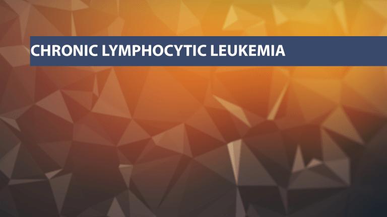 Treatment of Chronic Lymphocytic Leukemia