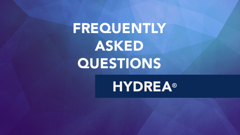 Frequently Asked Questions about Hydrea® (hydroxyurea)