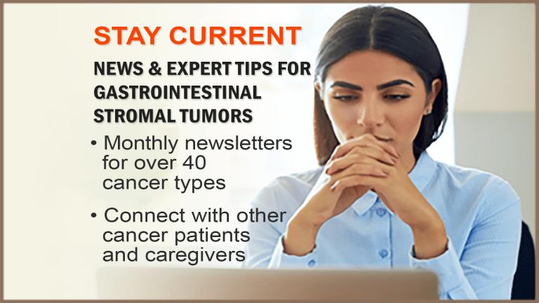 Gastrointestinal Stromal Tumors Newsletter