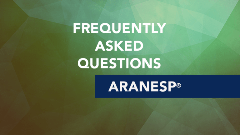 Frequently Asked Questions about Aranesp® (Darbepoetin Alfa)