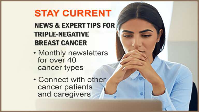 The CancerConnect Triple-Negative Breast Cancer Newsletter