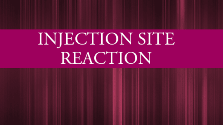 Injection Site Reactions