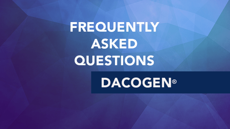 Frequently Asked Questions about Dacogen® (Decitabine)