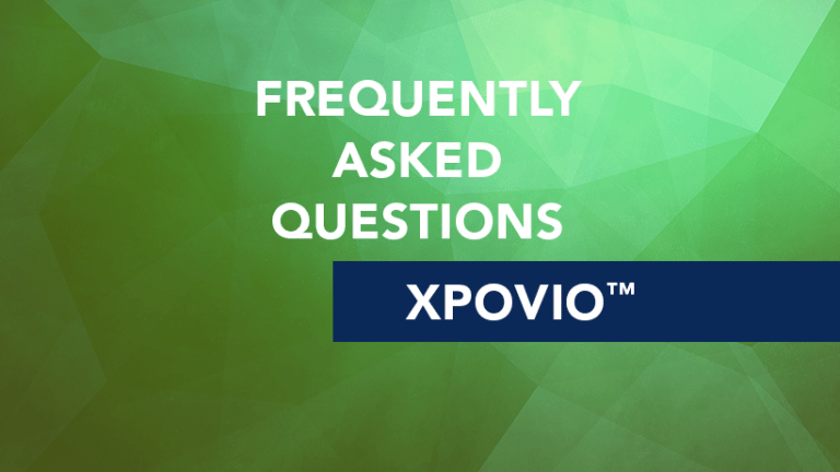 Frequently Asked Questions about Xpovio™ (selinexor)