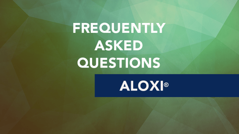 requently Asked Questions about Aloxi® (palonosetron)