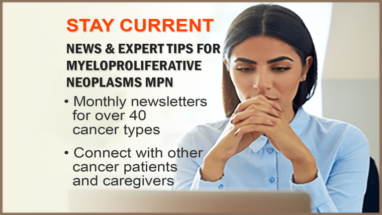 The CancerConnect Myeloproliferative Neoplasms MPN Newsletter