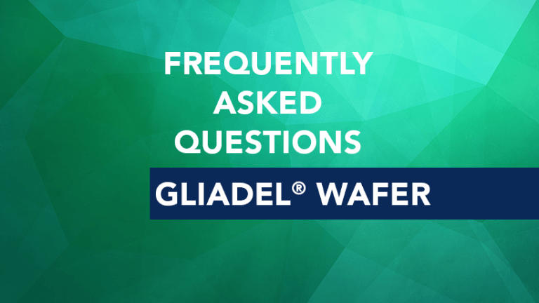 Frequently Asked Questions about Gliadel® Wafer (carmustine implant)