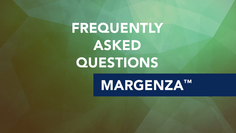 Frequently Asked Questions About Margenza™ (margetuximab-cmkb)