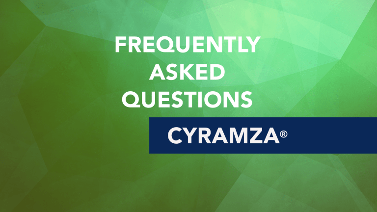 Frequently Asked Questions about Cyramza® (ramucirumab)