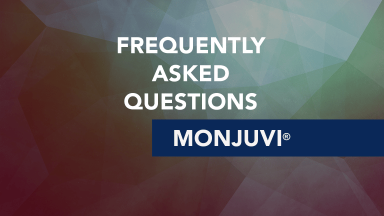 Frequently Asked Questions About Monjuvi® (tafasitamab-cxix)