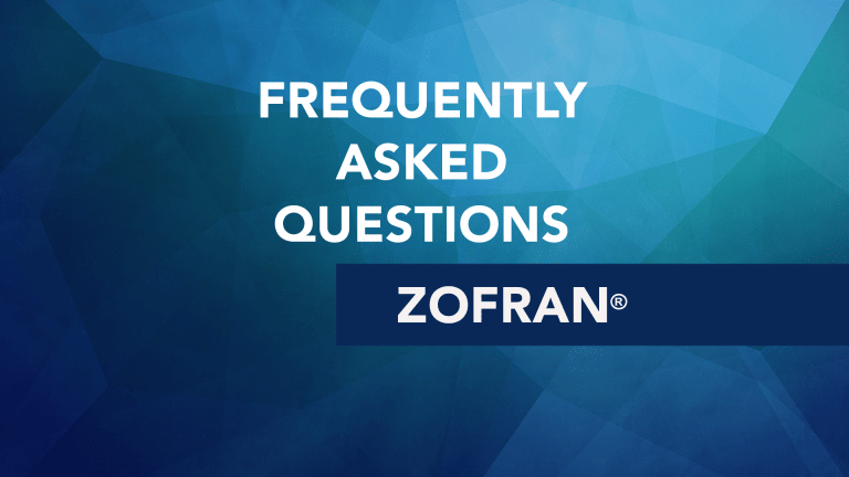 Frequently Asked Questions About Zofran® (Ondansetron)