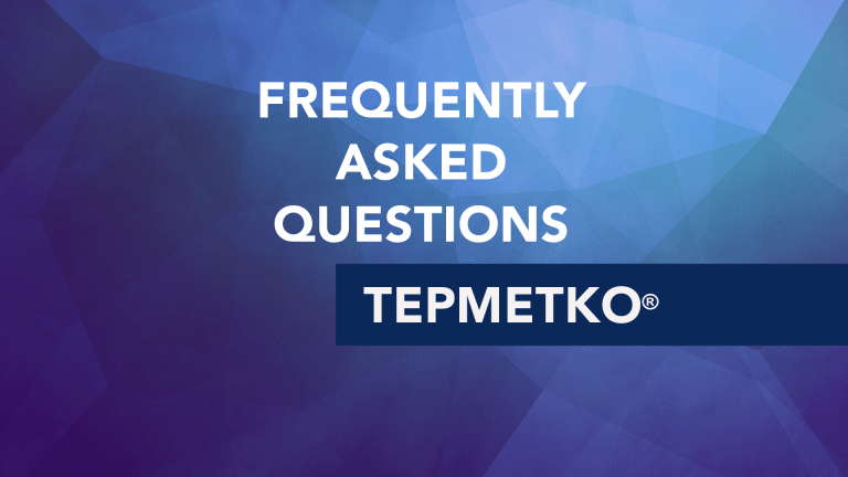 Frequently Asked Questions About Tepmetko® (tepotinib)