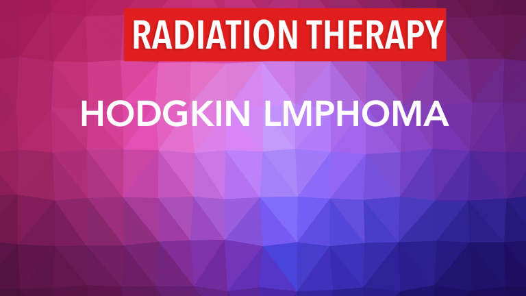 Radiation Therapy for Hodgkin Lymphoma