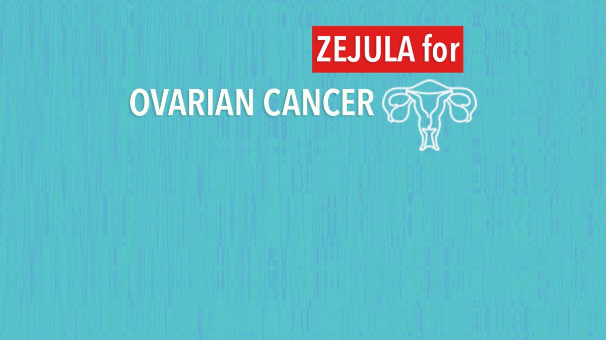 ovarian cancer zejula)